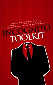 Incognito Toolkit - Анонимность в сети, инструменты, методы.jpg